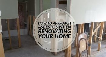 Deal With Asbestos While Renovating